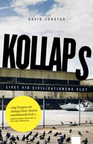 Kollaps - Livet vid civilisationens slut